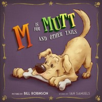 m is for mutt bill robinson